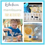 How to Make Montessori Tray Activities using items from the kitchen via My Merry Messy Life