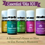 Essential Oils 101 – How and Why to Use Them