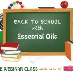 Back to School with Essential Oils!
