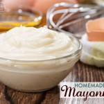 How to Make Paleo Mayonnaise – Recipe