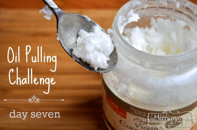 Oil Pulling Challenge - Day 7 - Last Day of a Week-Long Challenge to Try Oil Pulling for A Week for Better Dental and Overall Health!