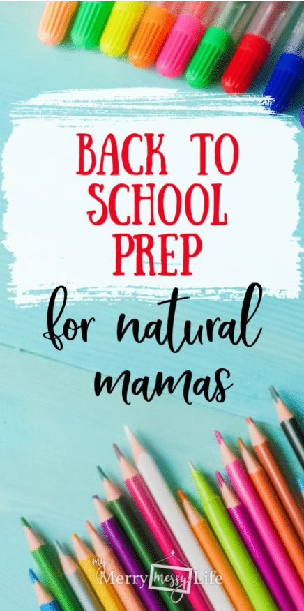 Back to School Prep for Natural Mamas - ideas for better sleep, healthy lunches and snacks, clothes shopping & immunity boosters!